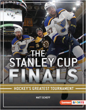 Cover: The Stanley Cup Finals: Hockey's Greatest Tournament