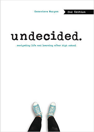 Cover: Undecided, 2nd Edition: Navigating Life and Learning after High School