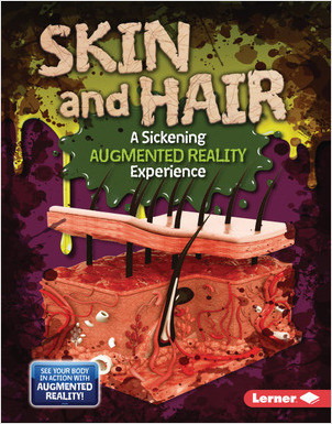 Cover: Skin and Hair (A Sickening Augmented Reality Experience)
