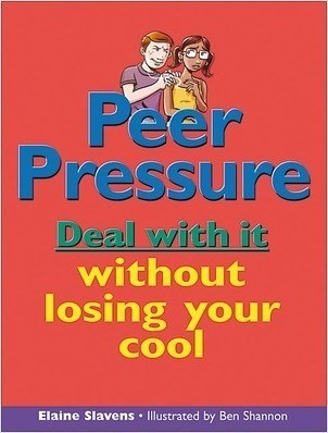 Cover: Peer Pressure: Deal with it without losing your cool