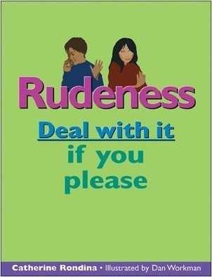 Cover: Rudeness: Deal with it if you please
