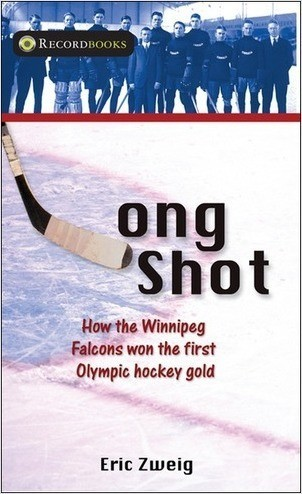 Cover: Long Shot: How the Winnipeg Falcons won the first Olympic hockey gold