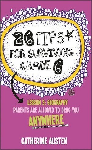 Cover: 26 Tips for Surviving Grade 6