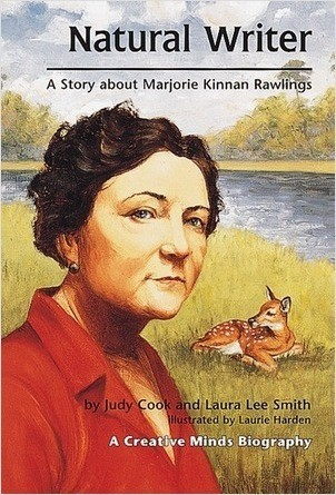 Cover: Natural Writer: A Story about Marjorie Kinnan Rawlings