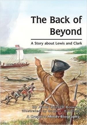Cover: The Back of Beyond: A Story about Lewis and Clark