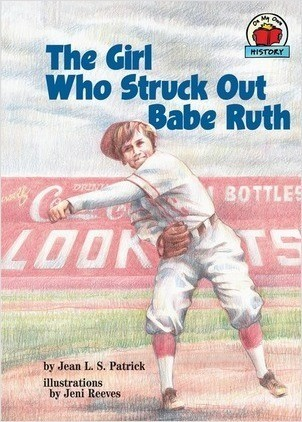Cover: The Girl Who Struck Out Babe Ruth
