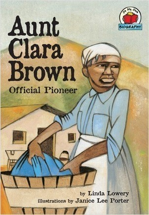 Cover: Aunt Clara Brown: Official Pioneer