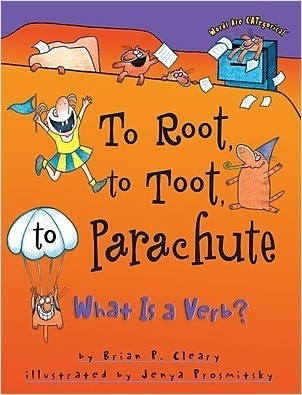 Cover: To Root, to Toot, to Parachute: What Is a Verb?