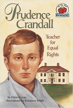 Cover: Prudence Crandall: Teacher for Equal Rights