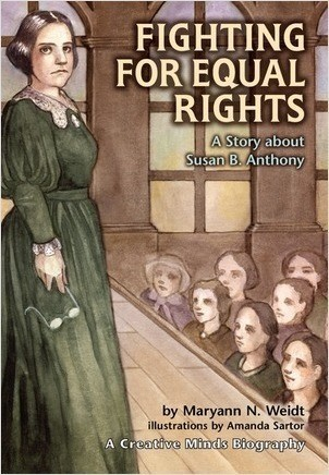 Cover: Fighting for Equal Rights: A Story about Susan B. Anthony