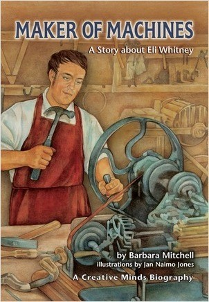 Cover: Maker of Machines: A Story about Eli Whitney
