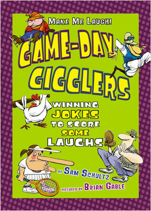 Cover: Game-Day Gigglers: Winning Jokes to Score Some Laughs