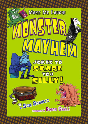 Cover: Monster Mayhem: Jokes to Scare You Silly