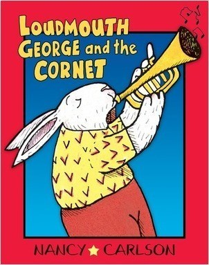 Cover: Loudmouth George and the Cornet, 2nd Edition
