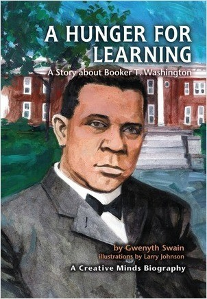 Cover: A Hunger for Learning: A Story about Booker T. Washington
