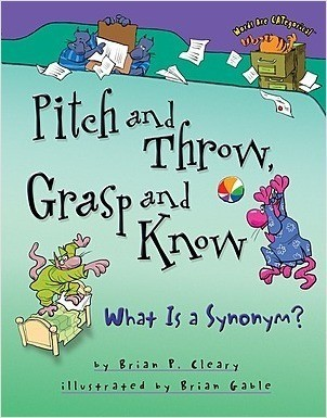 Cover: Pitch and Throw, Grasp and Know: What Is a Synonym?