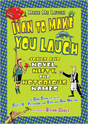 Cover: Ivan to Make You Laugh: Jokes about Novel, Nifty, and Notorious Names