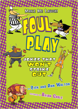 Cover: Foul Play: Sports Jokes that Won't Strike Out
