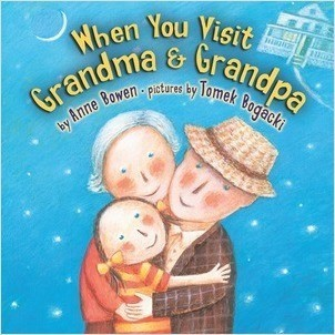 Cover: When You Visit Grandma & Grandpa