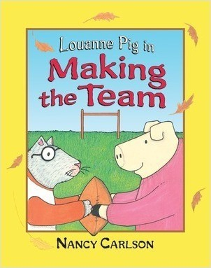 Cover: Louanne Pig in Making the Team, 2nd Edition