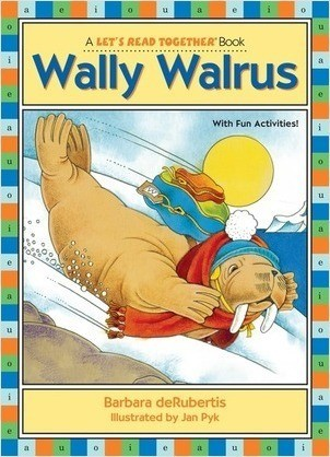 Cover: Wally Walrus: Vowel Combinations ai, au, aw