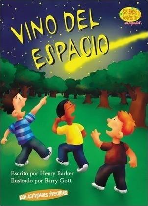 Cover: Vino del espacio (It Came From Outer Space)