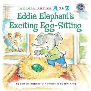 Cover: Eddie Elephant's Exciting Egg-Sitting