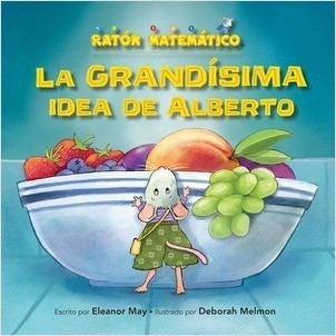 Cover: La grandísima idea de Alberto (Albert's BIGGER Than Big Idea): Grande/pequeño (Big/Small)