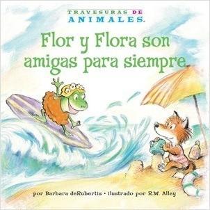 Cover: Flor y Flora son amigas para siempre (Frances Frog's Forever Friend)