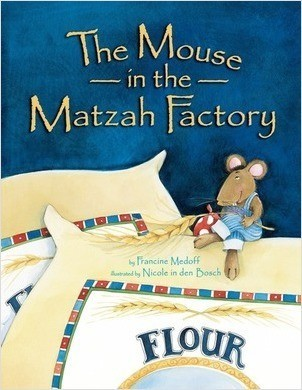 Cover: The Mouse in the Matzah Factory