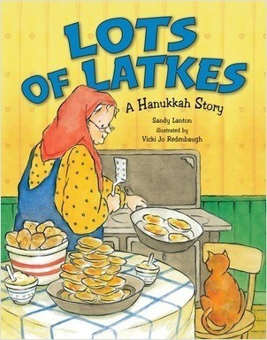 Cover: Lots of Latkes: A Hanukkah Story