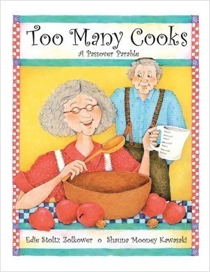 Cover: Too Many Cooks: A Passover Parable