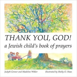 Cover: Thank You, God!: A Jewish Child's Book of Prayers