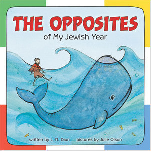 Cover: The Opposites of My Jewish Year