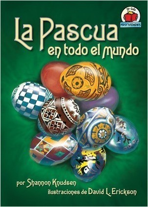 Cover: La Pascua en todo el mundo (Easter around the World)
