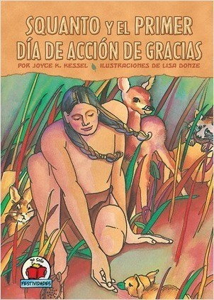 Cover: Squanto y el primer Día de Acción de Gracias (Squanto and the First Thanksgiving)