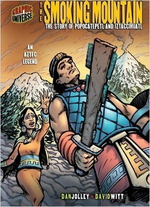 Cover: The Smoking Mountain: The Story of Popocatépetl and Iztaccíhuatl [An Aztec Legend]