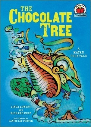Cover: The Chocolate Tree: [A Mayan Folktale]