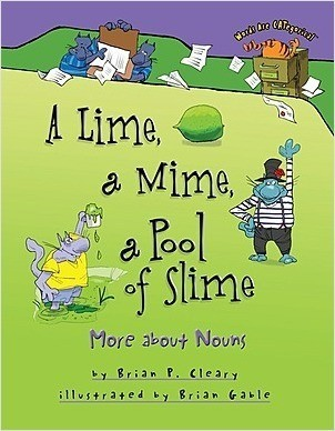 Cover: A Lime, a Mime, a Pool of Slime: More about Nouns