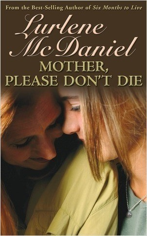 Cover: Mother, Please Don't Die
