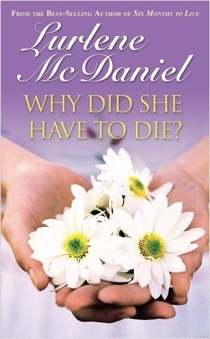 Cover: Why Did She Have to Die?