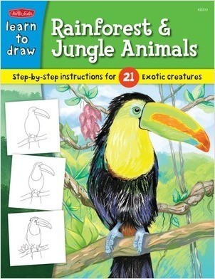 Cover: Learn to Draw Rainforest & Jungle Animals: Step-by-step instructions for 25 exotic creatures