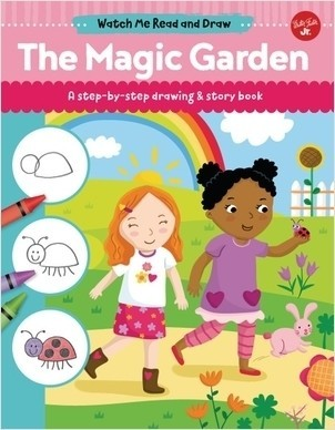 Cover: The Magic Garden: A step-by-step drawing & story book