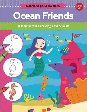 Cover: Ocean Friends: A step-by-step drawing & story book