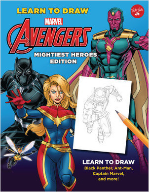 Cover: Learn to Draw Marvel Avengers, Mightiest Heroes Edition: Learn to draw Black Panther, Ant-Man, Captain Marvel, and more!