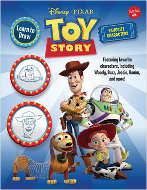 Cover: Learn to Draw Disney∙Pixar Toy Story, Favorite Characters: Featuring favorite characters, including Woody, Buzz, Jessie, Hamm, and more!