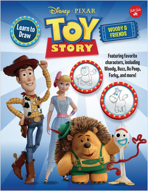 Cover: Learn to Draw Disney∙Pixar Toy Story, Woody & Friends: Featuring favorite characters, including Woody, Buzz, Bo Peep, Forky, and more!