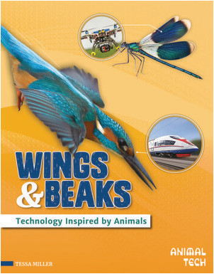 Cover: Wings & Beaks: Technology Inspired by Animals