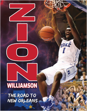 Cover: Zion Williamson: The Road to New Orleans