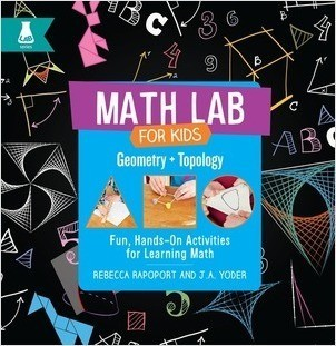 Cover: Geometry and Topology: Fun, Hands-On Activities for Learning Math
